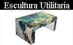 Escultura Utilitaria